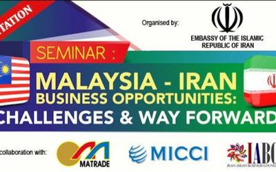 Malaysia-Iran Business Opportunities: Challenges & Way Forward
