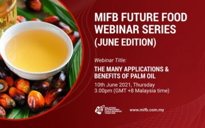 Explore the Benefits of Palm Oil with the Expert from MPOC